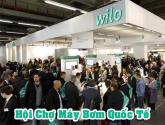 Hội chợ máy bơm WILO quốc tế