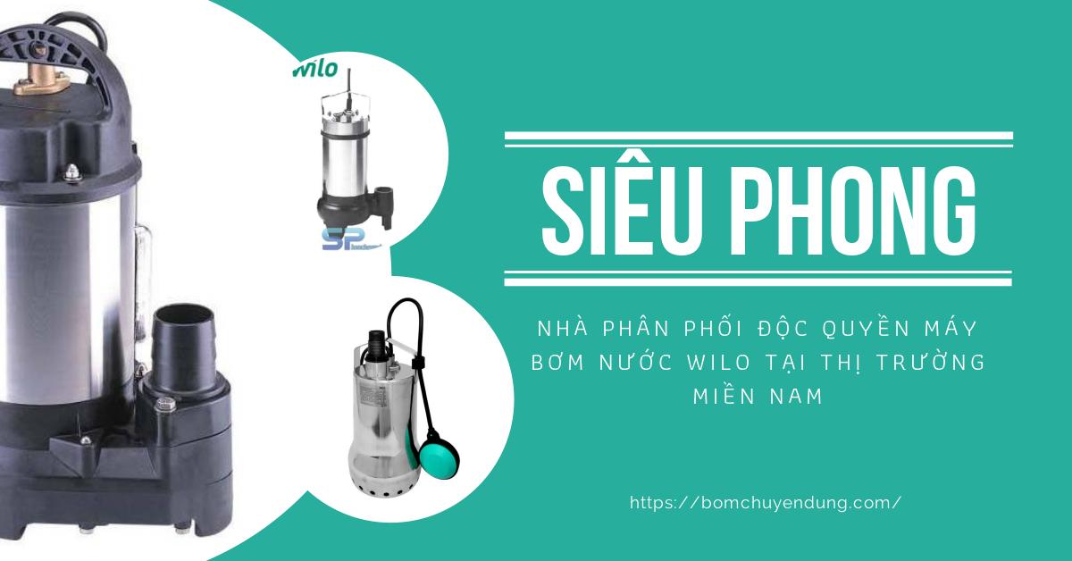 Tìm kiếm đại lý máy bơm chìm nước thải Wilo uy tín nhất tại TPHCM